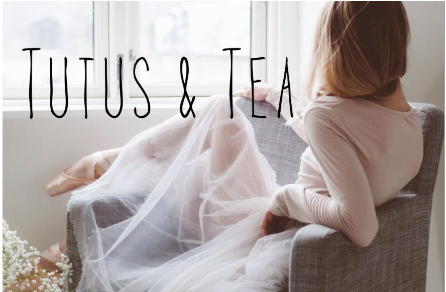 Tutus and Tea