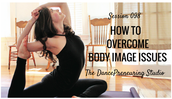 overcoming body image issues for dancers