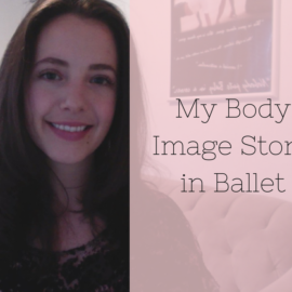 My Body Image Story in Ballet
